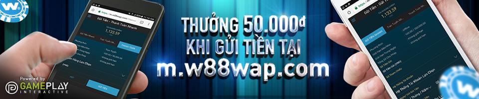 Đăng ký tài khoản tại app W88 mobile để nhận ngay 50.000 VNĐ